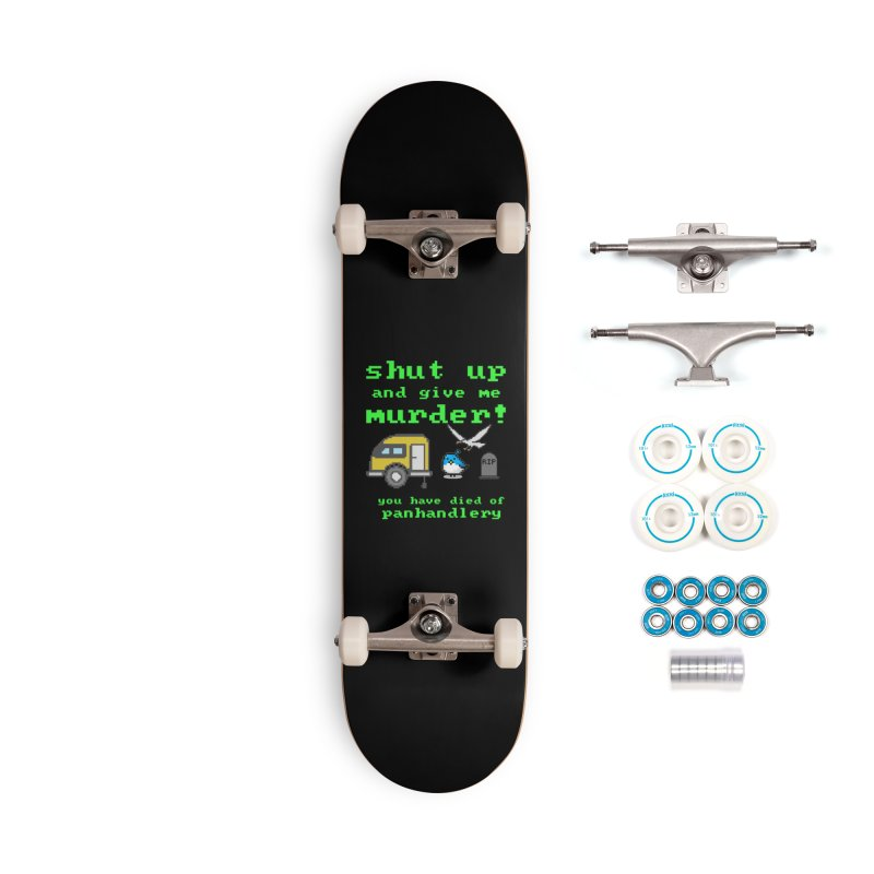 Panhandle Trail Accessories Complete - Basic Skateboard by True Crime Comedy Team Shop