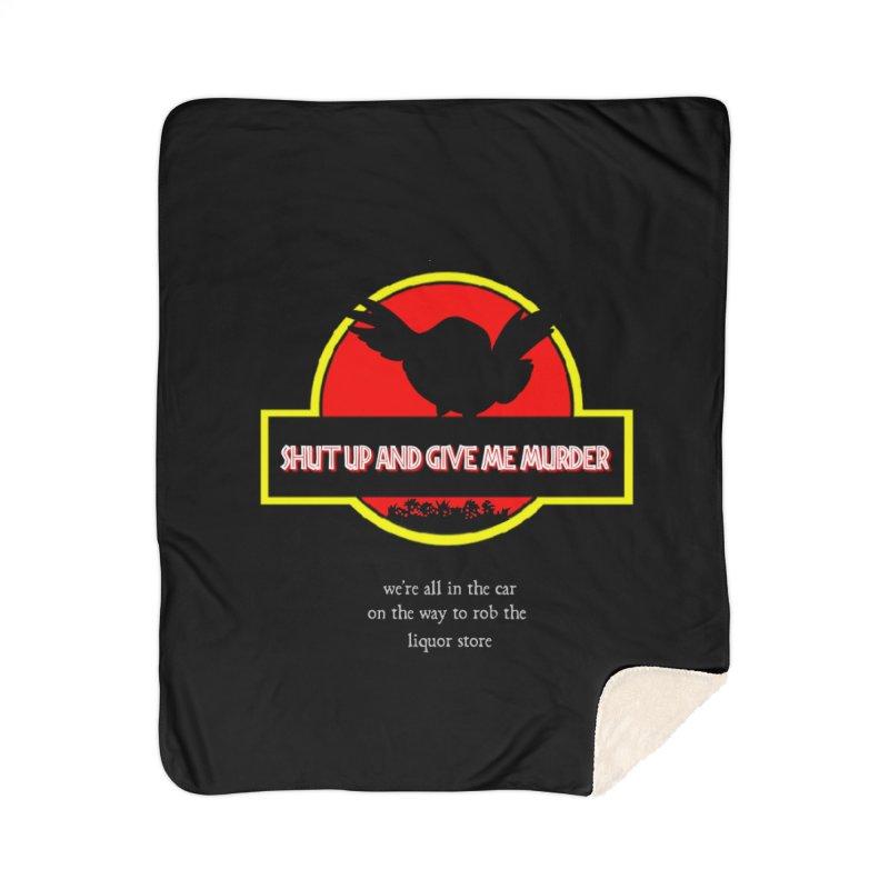 Jurassic Pocket Robin Home Sherpa Blanket Blanket by Shut Up and Give Me Murder!