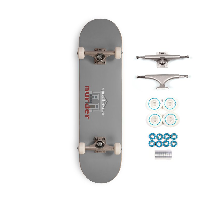 Small Town Murder 8bit Accessories Complete - Basic Skateboard by True Crime Comedy Team Shop