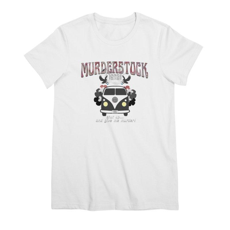 Murderstock Women's Premium T-Shirt by True Crime Comedy Team Shop