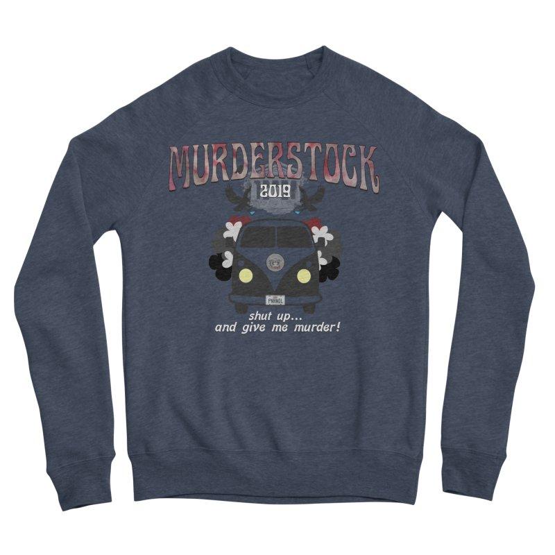 Murderstock Men's Sponge Fleece Sweatshirt by True Crime Comedy Team Shop