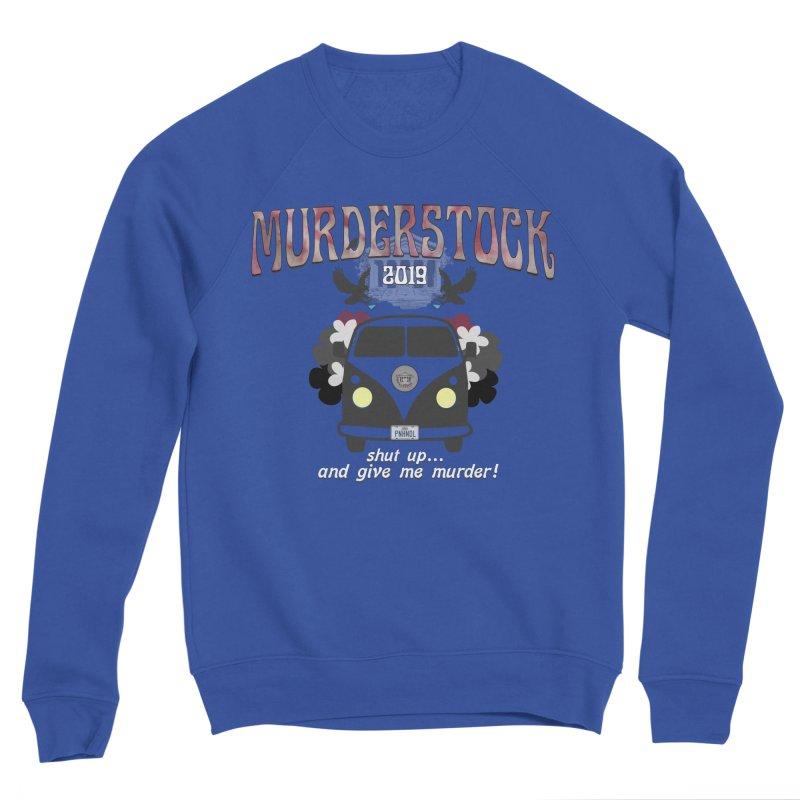 Murderstock Women's Sponge Fleece Sweatshirt by True Crime Comedy Team Shop