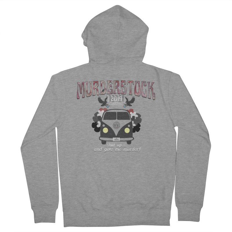 Murderstock Women's French Terry Zip-Up Hoody by True Crime Comedy Team Shop