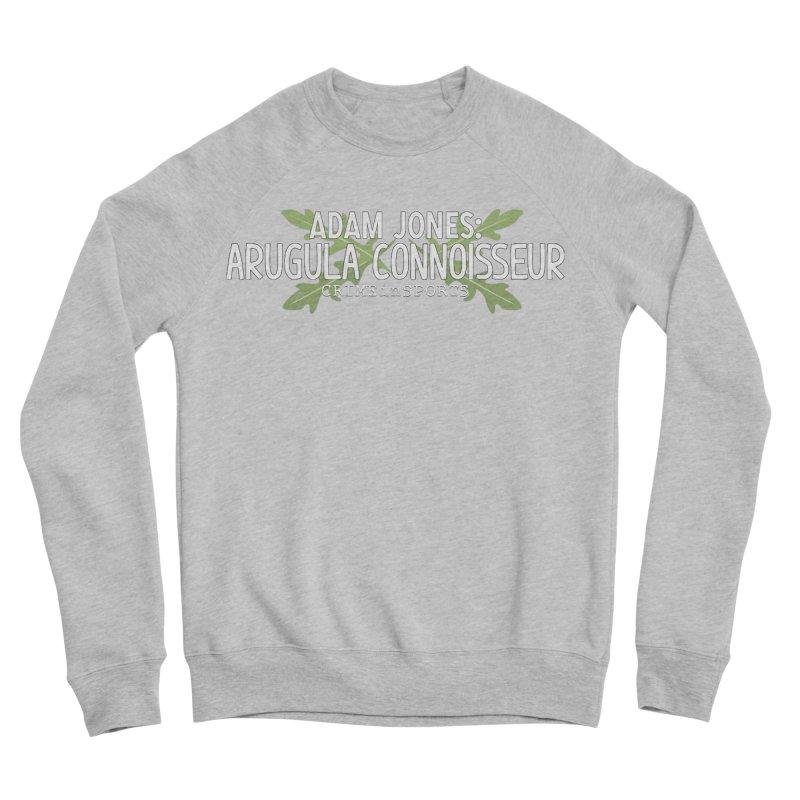 Arugula Connoisseur Women's Sponge Fleece Sweatshirt by True Crime Comedy Team Shop