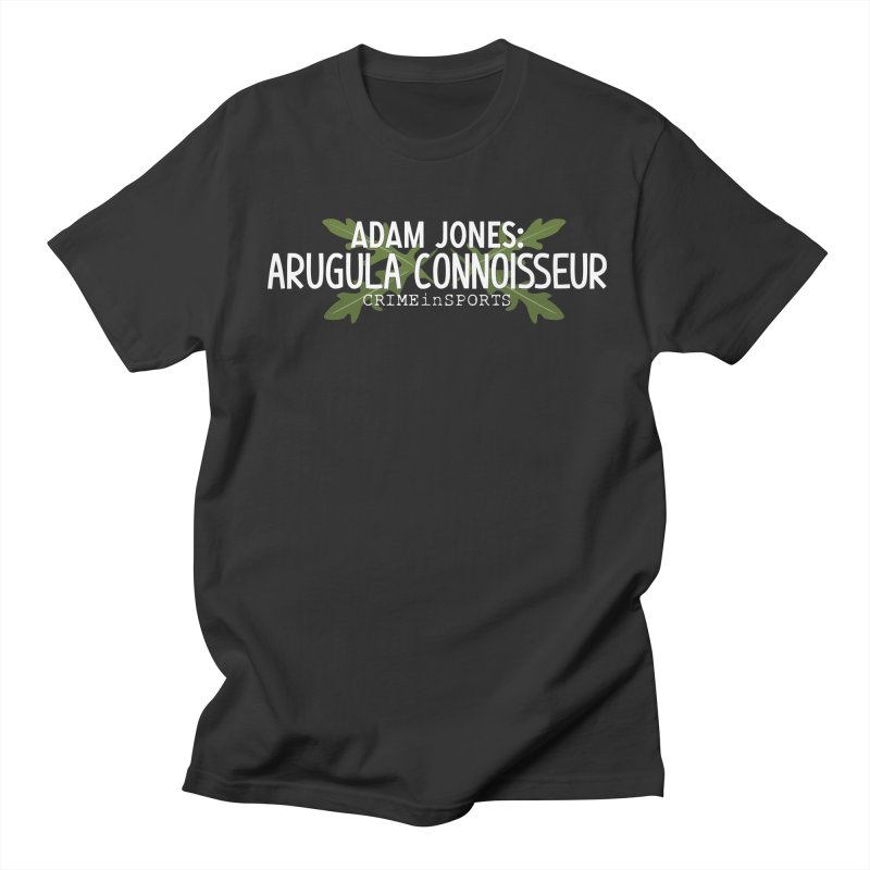 Arugula Connoisseur Men's Regular T-Shirt by True Crime Comedy Team Shop