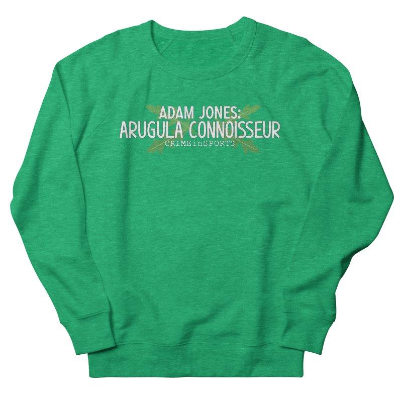Arugula Connoisseur Men's French Terry Sweatshirt by True Crime Comedy Team Shop