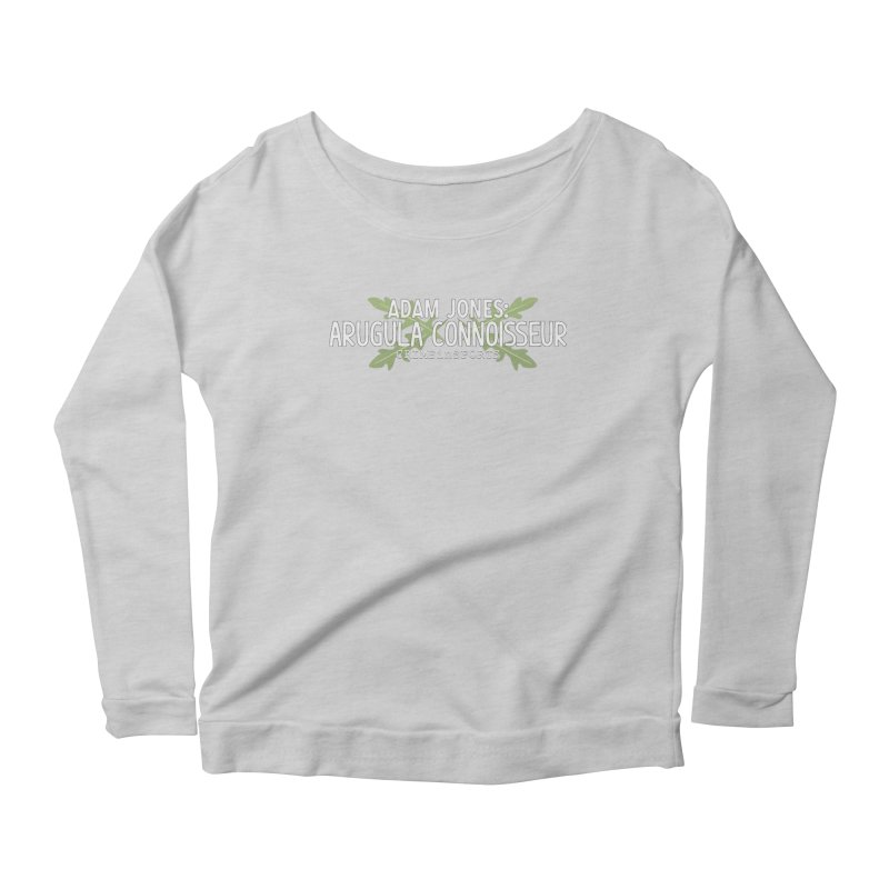 Arugula Connoisseur Women's Scoop Neck Longsleeve T-Shirt by True Crime Comedy Team Shop