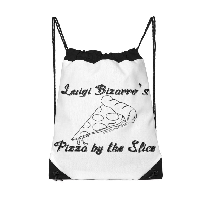 Luigi Bizarro's Pizza by the Slice Accessories Drawstring Bag Bag by True Crime Comedy Team Shop