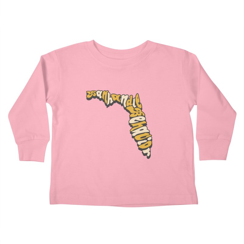 Panhandle Behavior Kids Toddler Longsleeve T-Shirt by True Crime Comedy Team Shop