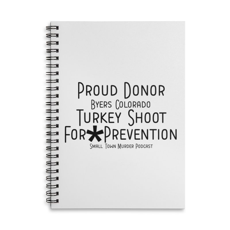 Proud Donor for * Prevention Accessories Lined Spiral Notebook by True Crime Comedy Team Shop