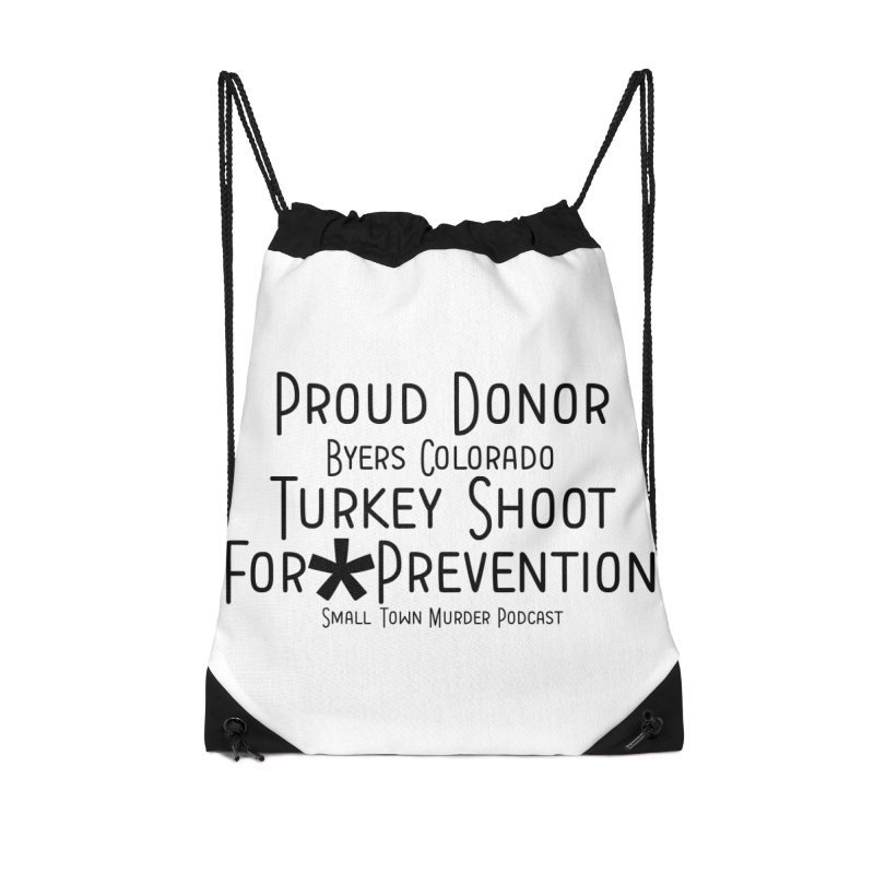 Proud Donor for * Prevention Accessories Drawstring Bag Bag by True Crime Comedy Team Shop