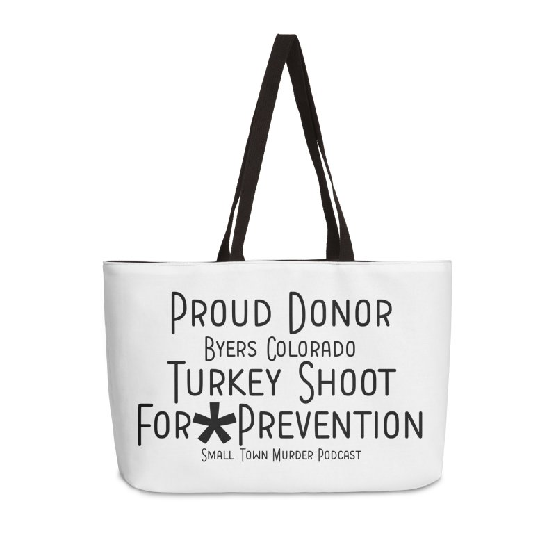 Proud Donor for * Prevention Accessories Weekender Bag Bag by True Crime Comedy Team Shop