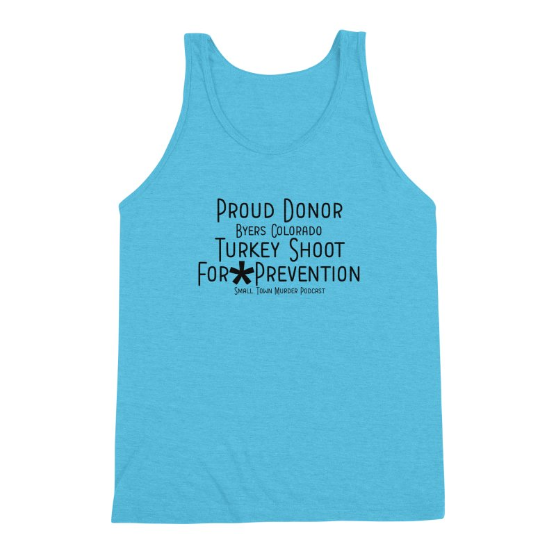 Proud Donor for * Prevention Men's Triblend Tank by True Crime Comedy Team Shop