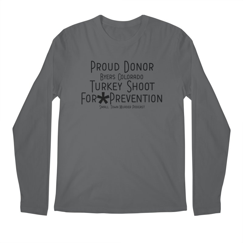 Proud Donor for * Prevention Men's Regular Longsleeve T-Shirt by True Crime Comedy Team Shop