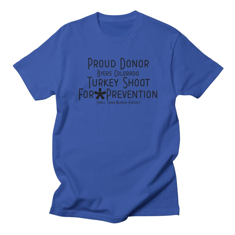 Proud Donor for * Prevention Men's Regular T-Shirt by True Crime Comedy Team Shop