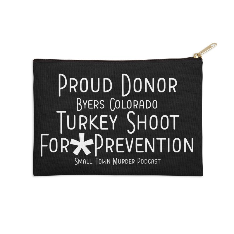 Proud Donor * Prevention Accessories Zip Pouch by Shut Up and Give Me Murder!