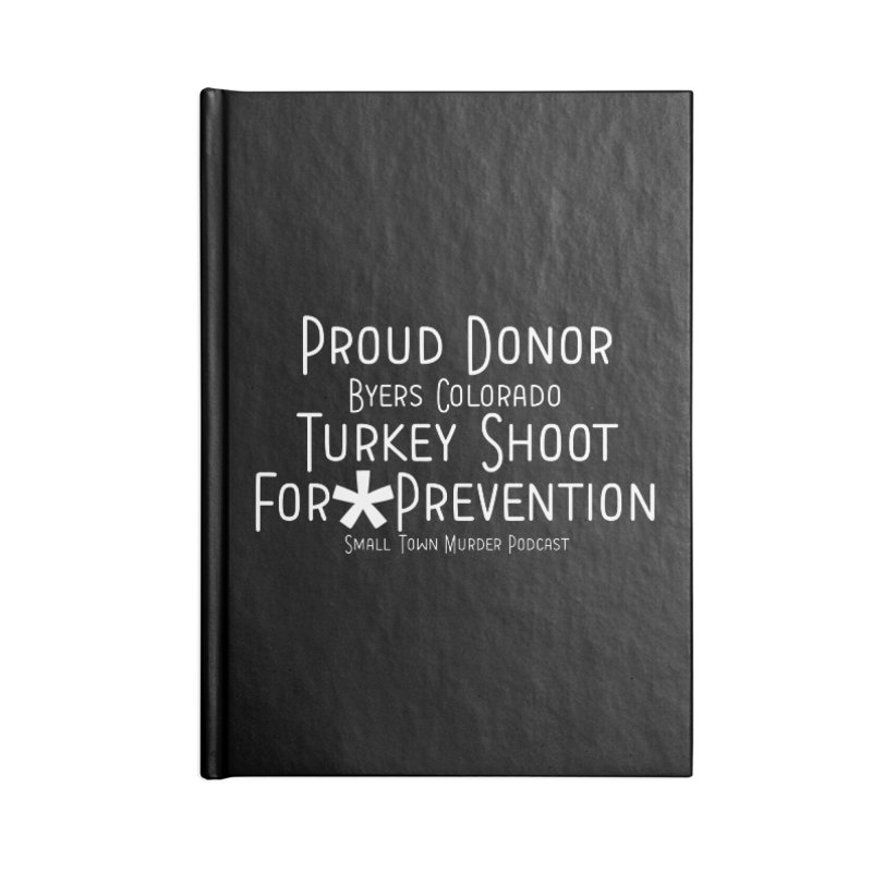 Proud Donor * Prevention Accessories Blank Journal Notebook by True Crime Comedy Team Shop