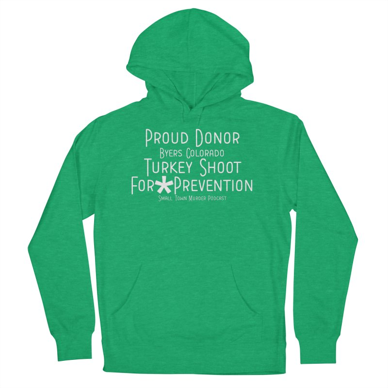 Proud Donor * Prevention Women's French Terry Pullover Hoody by True Crime Comedy Team Shop