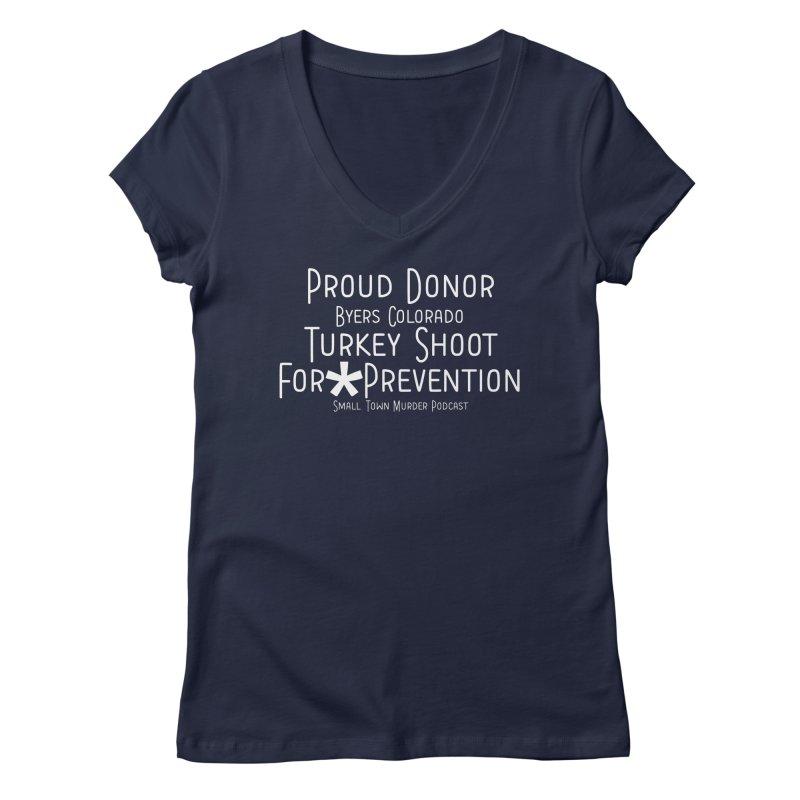 Proud Donor * Prevention Women's Regular V-Neck by True Crime Comedy Team Shop