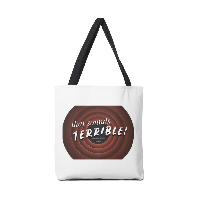 that sounds terrible! Accessories Tote Bag Bag by True Crime Comedy Team Shop