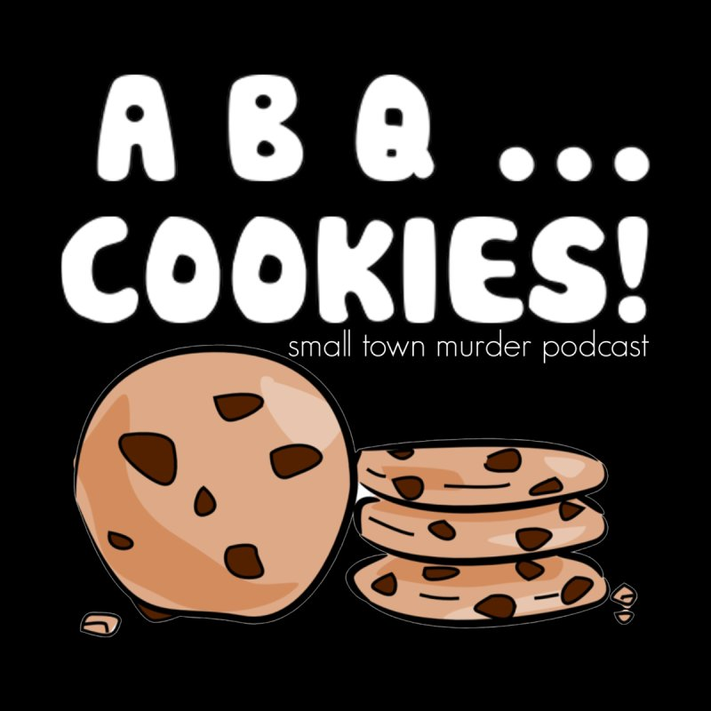 ABQ Cookies! by True Crime Comedy Team Shop
