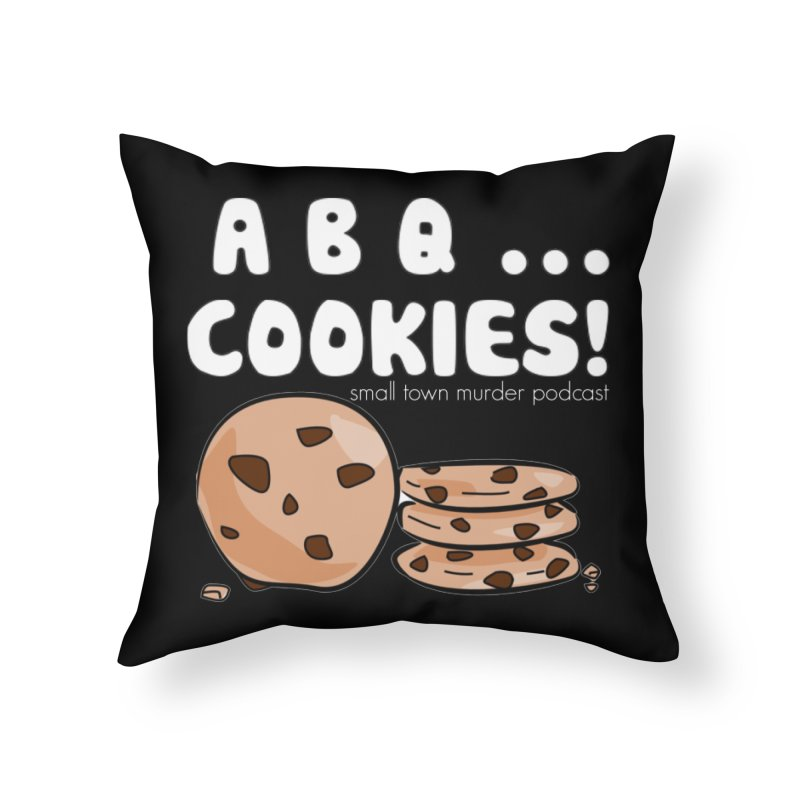 ABQ Cookies! Home Throw Pillow by Shut Up and Give Me Murder!