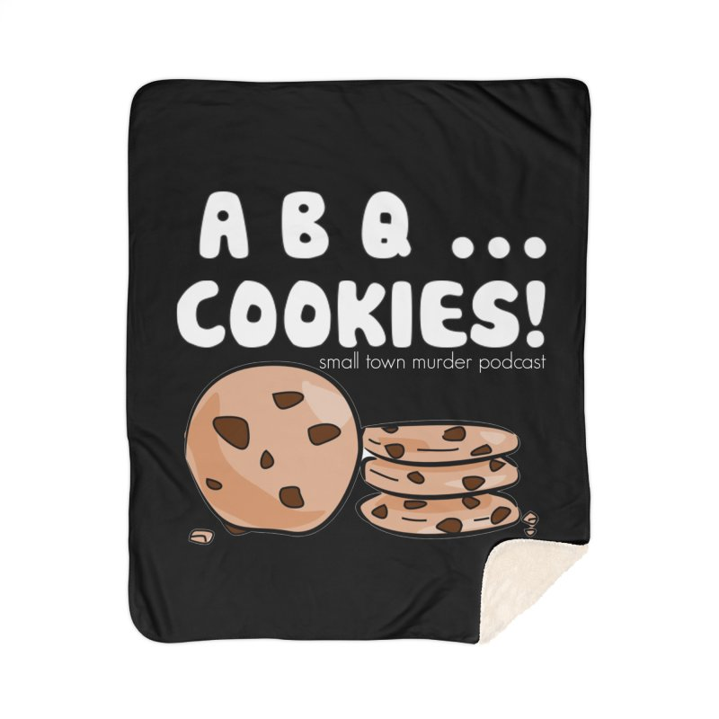ABQ Cookies! Home Sherpa Blanket Blanket by Shut Up and Give Me Murder!