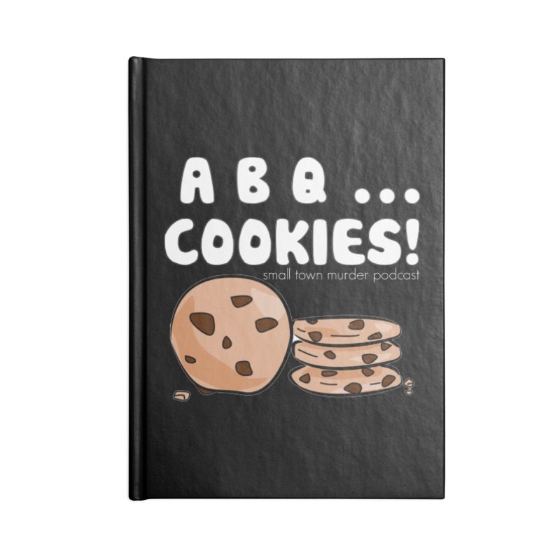 ABQ Cookies! Accessories Blank Journal Notebook by True Crime Comedy Team Shop