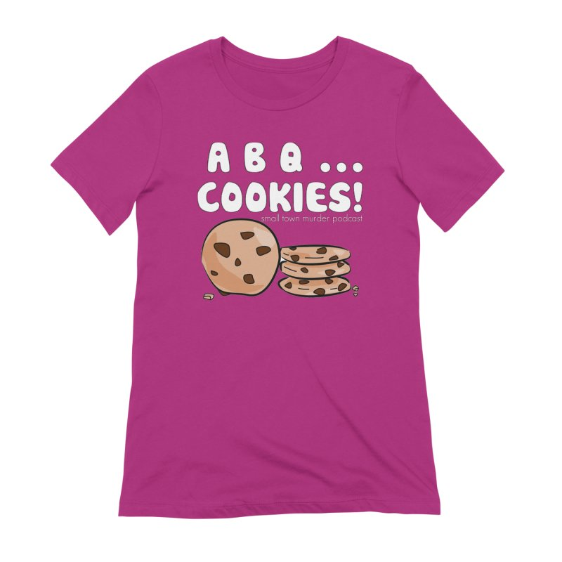 ABQ Cookies! Women's Extra Soft T-Shirt by True Crime Comedy Team Shop