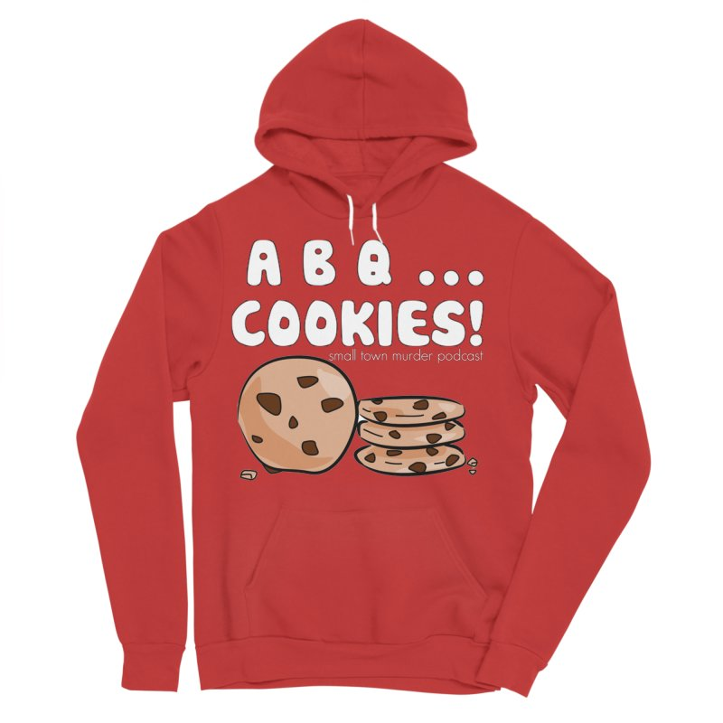 ABQ Cookies! Women's Sponge Fleece Pullover Hoody by Shut Up and Give Me Murder!