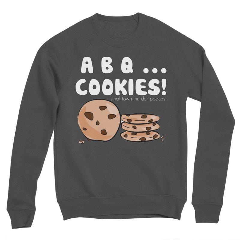 ABQ Cookies! Women's Sponge Fleece Sweatshirt by Shut Up and Give Me Murder!