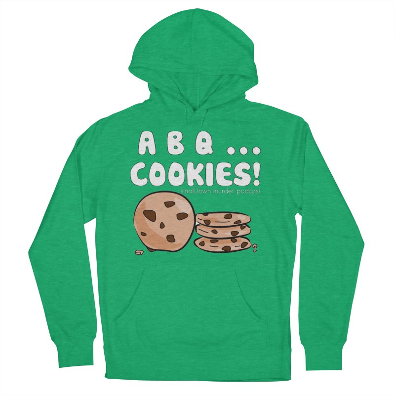 ABQ Cookies! Women's French Terry Pullover Hoody by True Crime Comedy Team Shop
