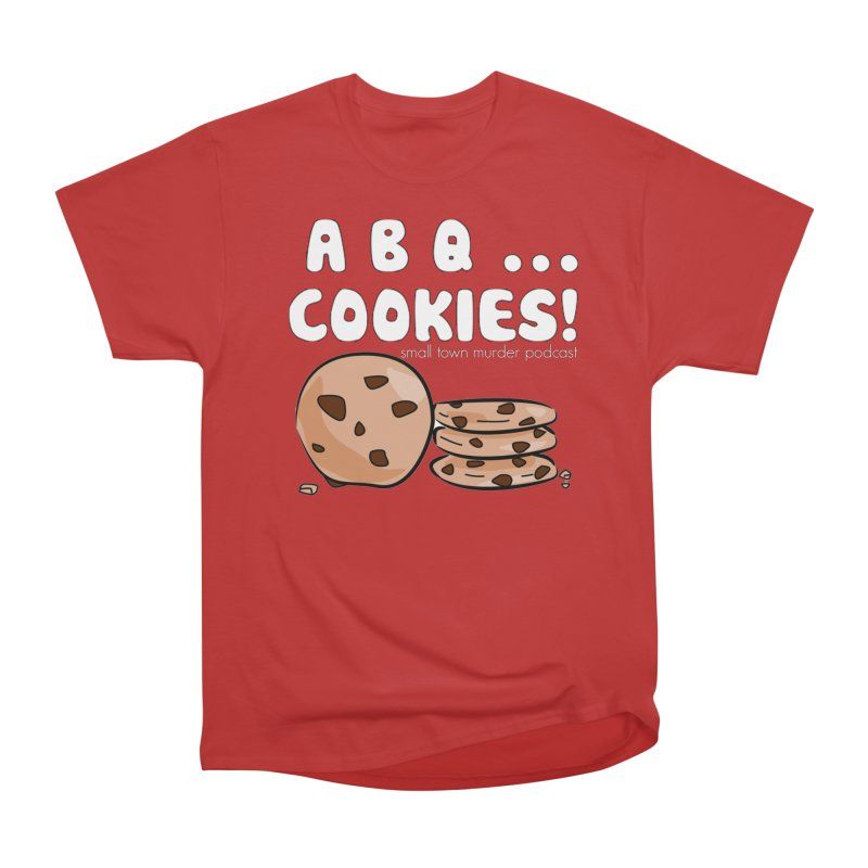 ABQ Cookies! Women's Heavyweight Unisex T-Shirt by Shut Up and Give Me Murder!