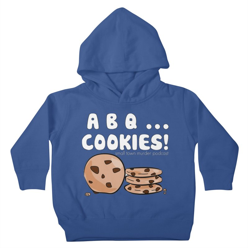 ABQ Cookies! Kids Toddler Pullover Hoody by Shut Up and Give Me Murder!