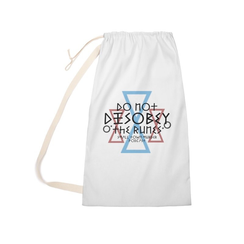Do Not Disobey the Runes Accessories Laundry Bag Bag by Shut Up and Give Me Murder!