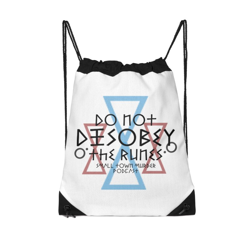 Do Not Disobey the Runes Accessories Drawstring Bag Bag by Shut Up and Give Me Murder!