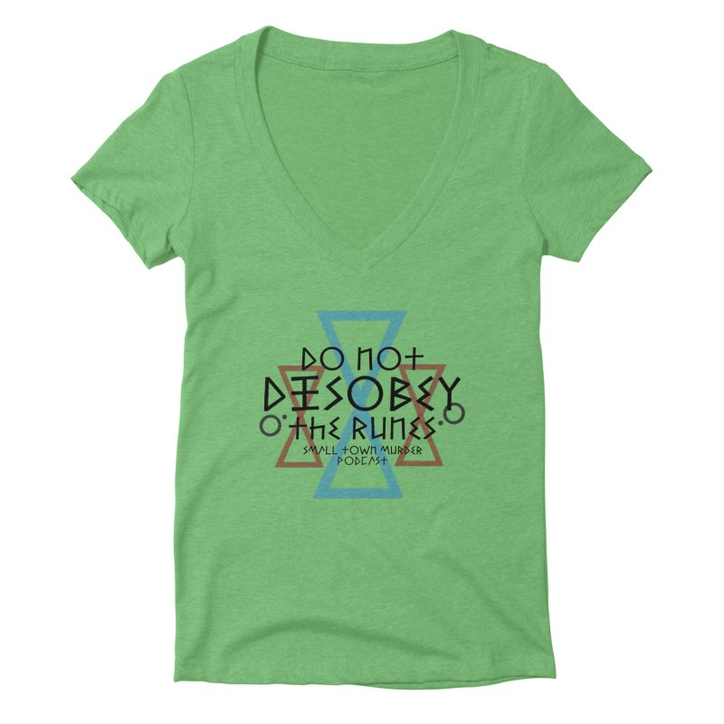 Do Not Disobey the Runes Women's Deep V-Neck V-Neck by Shut Up and Give Me Murder!