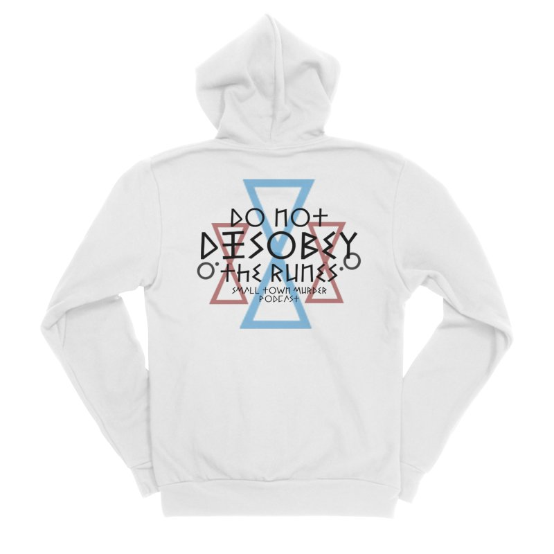 Do Not Disobey the Runes Men's Zip-Up Hoody by Shut Up and Give Me Murder!