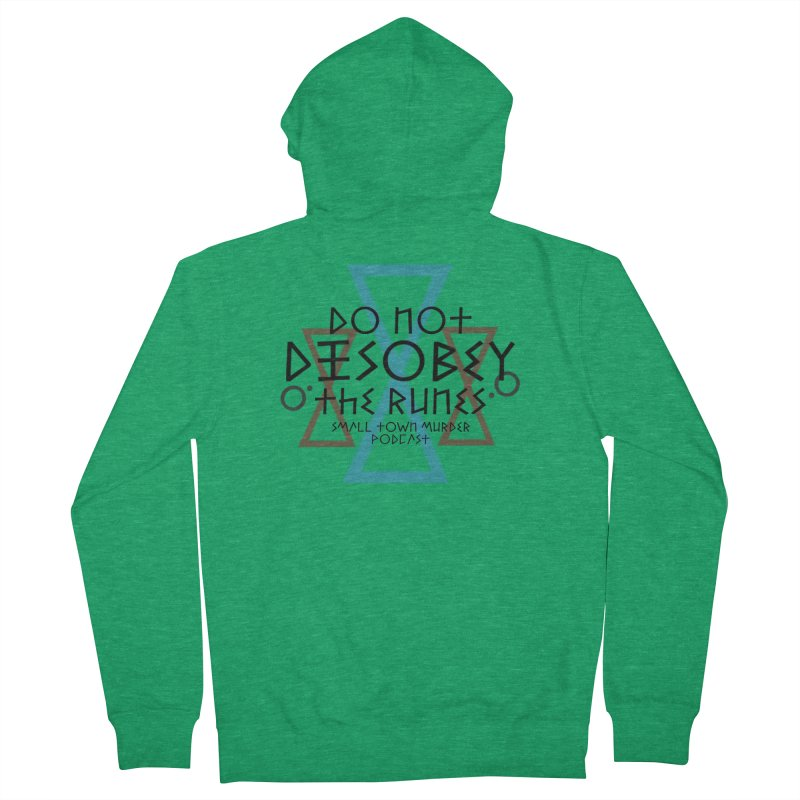Do Not Disobey the Runes Women's French Terry Zip-Up Hoody by True Crime Comedy Team Shop