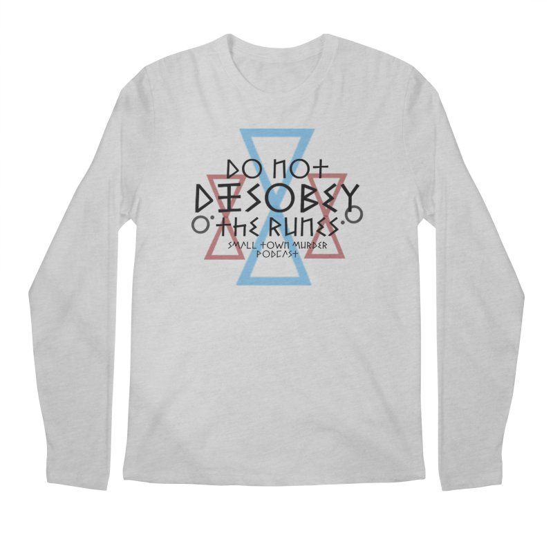 Do Not Disobey the Runes Men's Regular Longsleeve T-Shirt by Shut Up and Give Me Murder!