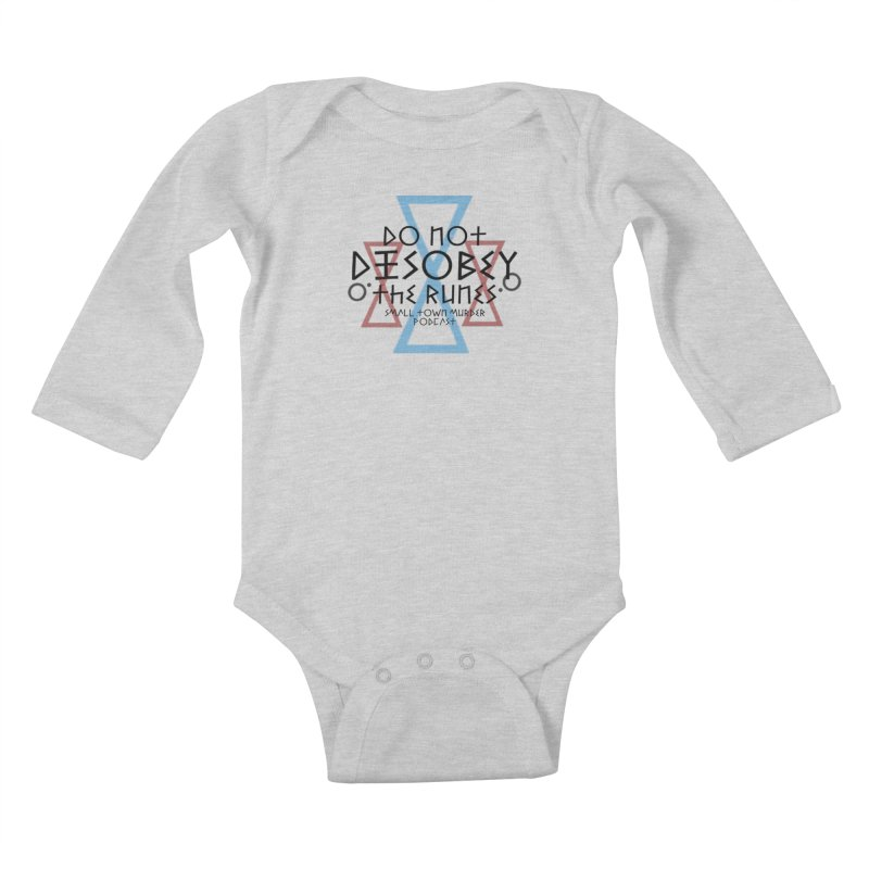 Do Not Disobey the Runes Kids Baby Longsleeve Bodysuit by True Crime Comedy Team Shop
