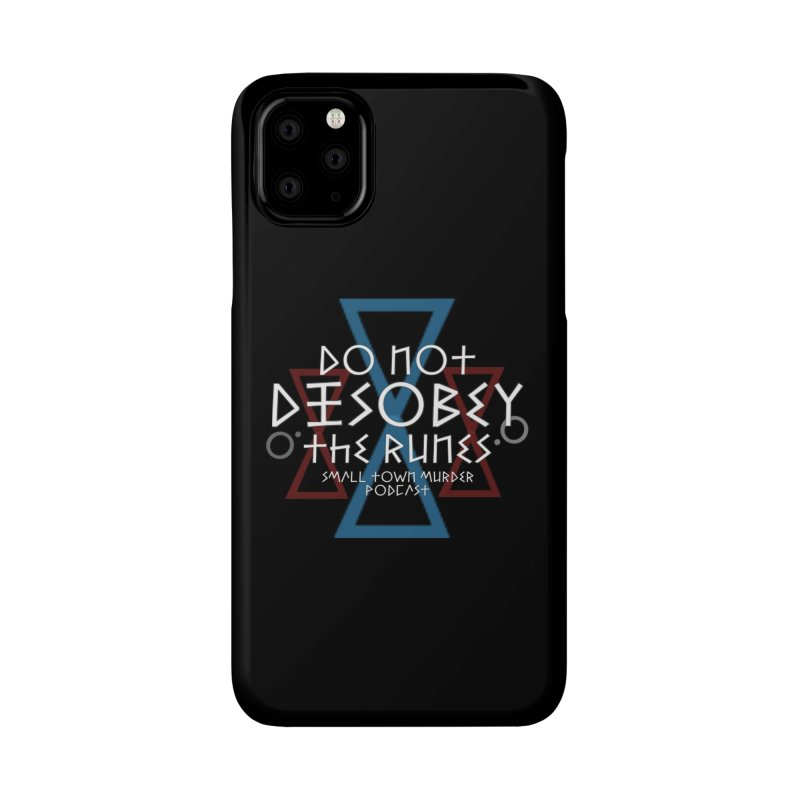 Do Not Disobey the Runes (in white) Accessories Phone Case by Shut Up and Give Me Murder!