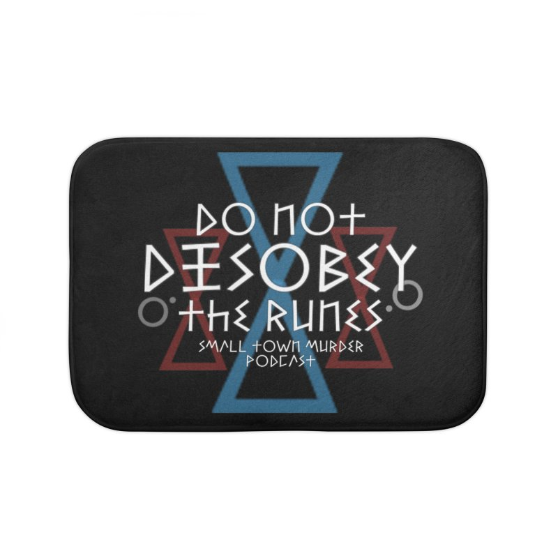 Do Not Disobey the Runes (in white) Home Bath Mat by True Crime Comedy Team Shop