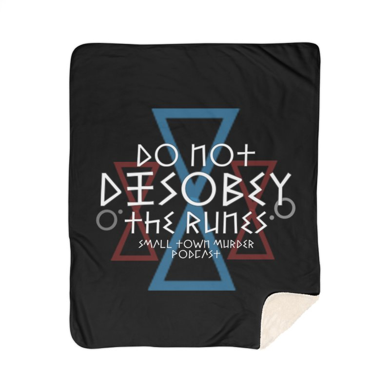 Do Not Disobey the Runes (in white) Home Sherpa Blanket Blanket by Shut Up and Give Me Murder!