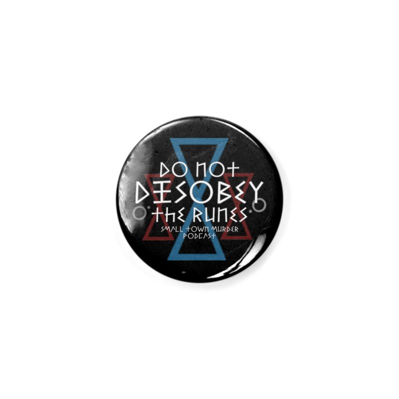 Do Not Disobey the Runes (in white) Accessories Button by True Crime Comedy Team Shop