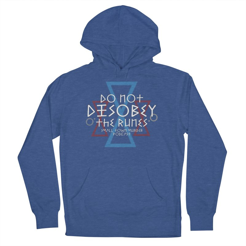Do Not Disobey the Runes (in white) Women's French Terry Pullover Hoody by True Crime Comedy Team Shop
