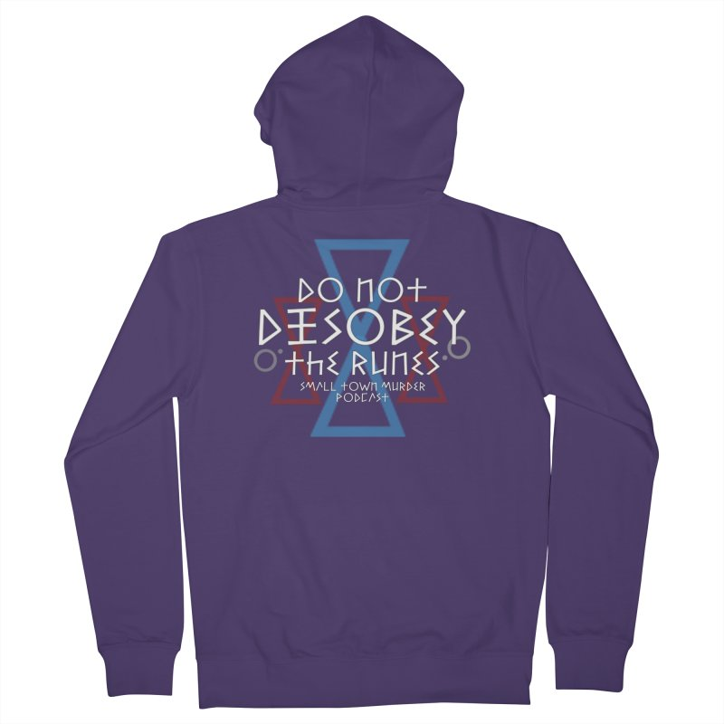 Do Not Disobey the Runes (in white) Women's French Terry Zip-Up Hoody by Shut Up and Give Me Murder!