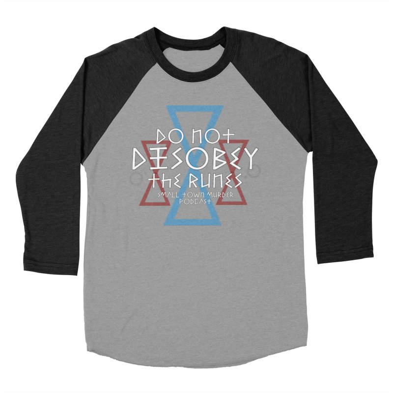 Do Not Disobey the Runes (in white) Women's Baseball Triblend Longsleeve T-Shirt by True Crime Comedy Team Shop