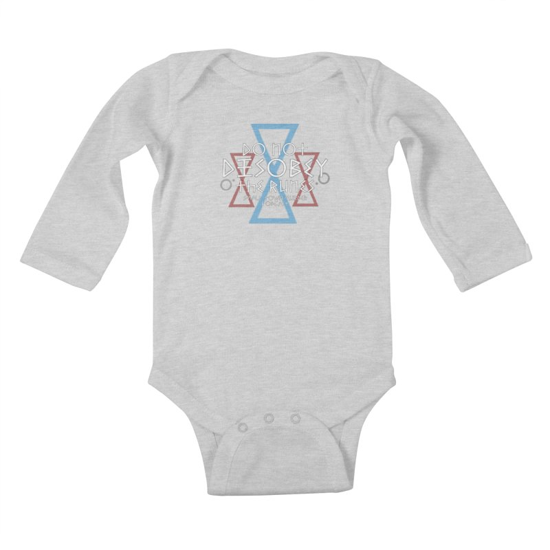 Do Not Disobey the Runes (in white) Kids Baby Longsleeve Bodysuit by Shut Up and Give Me Murder!