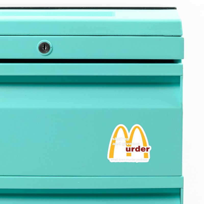 I'm Lovin It Accessories Magnet by Shut Up and Give Me Murder!